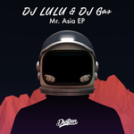 DJ LULU/DJ GAS - Mr Asia EP (Front Cover)
