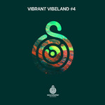 VARIOUS - Vibrant Vibeland #04 (Front Cover)