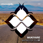 MUKIYARE & MIV - Waiting For You EP (Front Cover)