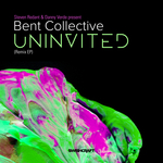 STEVEN REDANT/DANNY VERDE/BENT COLLECTIVE - Uninvited (Remix EP) (Front Cover)
