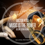 DOCTOR KEOS - Music Is The Power (feat Francesca Cittadino/Po$itive/Car6) (Xzivik Remix) (Front Cover)