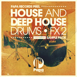 Papa Records: House & Deep House Drums & FX 2 (Sample Pack WAV/APPLE)