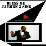 JJ BORN 2 SING - Bless Me (Front Cover)