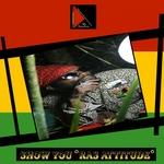 RASS ATTITUDE - Show You (Front Cover)