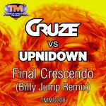 CRUZE vs UPNIDOWN - Final Crescendo (Front Cover)