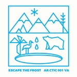 VARIOUS - Escape The Frost (Front Cover)