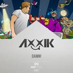 AXXIK - Damn! (Front Cover)