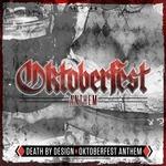 DEATH BY DESIGN - Oktoberfest Anthem (Front Cover)