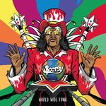 BOOTSY COLLINS - World Wide Funk (Front Cover)
