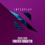 DIGITAL RUSH - Forever Forgotten (Front Cover)