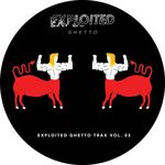 Various: Shir Khan Presents Exploited Ghetto Trax Vol 3
