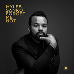 MYLES SANKO - Forget Me Not (Front Cover)