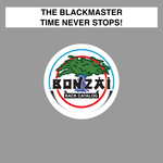 THE BLACKMASTER - Time Never Stops! (Front Cover)