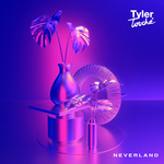 TYLER TOUCHE - Neverland (Front Cover)