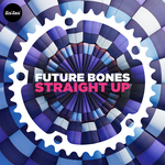 FUTURE BONES - Straight UP (Front Cover)