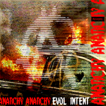 EVOL INTENT - Anarchy (Front Cover)