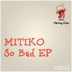 MITIKO - So Bad (Front Cover)