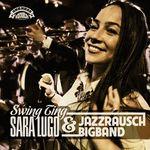 SARA LUGO & JAZZRAUSCH BIGBAND - Swing Ting (Front Cover)