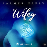 FARMER NAPPY - Wifey (Front Cover)