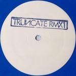 TRUNCATE - Remixed Pt 1 (Front Cover)