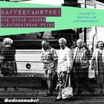 VARIOUS - Kaffeefahrt #21: Die Etwas Andere Elektronische Reise (Front Cover)