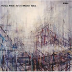 ZA PARADIGMA/DOMINIC AQUILA/GIULIO CADRI/ANTOINE VAMA/DANIEL HOOKER - Groove Masters Vol 4 (Front Cover)