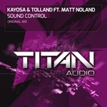 KAYOSA & TOLLAND feat MATT NOLAND - Sound Control (Front Cover)