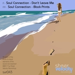 SOUL CONNECTION - Don't Leave Me/Black Prints (Front Cover)