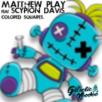 MATTHEW PLAY feat SCYPION DAVIS - Colored Squares (Front Cover)