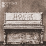 VARIOUS - Nothing But... House Classics Vol 10 (Front Cover)