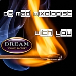 DA MAD MIXOLOGIST - With You (Front Cover)