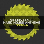 VARIOUS - Vicious Circle: Hard House Anthems Vol 6 (Front Cover)
