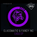 FANCY INC/CLASSMATIC - Eagle EP (Front Cover)