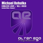 MICHAEL REHULKA - Endless Love/All I Need (Front Cover)