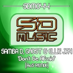 SAMBA D/GHOST & ELLIE JAY - Don't Be Afraid (Front Cover)