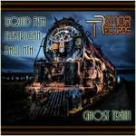 LIQUID FISH - Ghost Train EP (Front Cover)