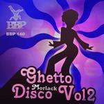 MORLACK - Ghetto Disco Vol 2 (Front Cover)