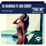 DJ HANNAH feat JON CORRY - Take Me (Front Cover)