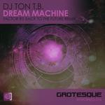 DJ TON TB - Dream Machine (Front Cover)