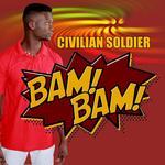 CIVILIAN SOLDIER - Bam Bam (Front Cover)