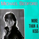 MICHAEL BEDFORD - More Than A Kiss (Front Cover)