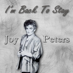 JOY PETERS - I'm Back To Stay (Front Cover)