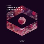 TOUCHTALK - Gravity EP (Front Cover)
