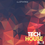 Tech House Is... 2