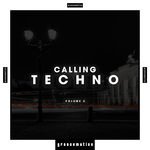 VARIOUS - Calling Techno! Vol 2 (Front Cover)