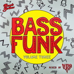 VARIOUS/DUBRA - Bass Funk Vol 3 (Mixed By Dubra) (Front Cover)
