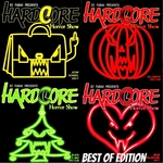 Hardcore Horror Show (Best Of Edition Incl Bonus Traxx)