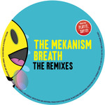 THE MEKANISM - Breath - The Remixes (Front Cover)