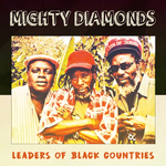 MIGHTY DIAMONDS - Leaders Of Black Countries (Front Cover)