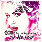 ALEX SIGNORINI feat NATHAN BRUMLEY - Be My Love (Front Cover)